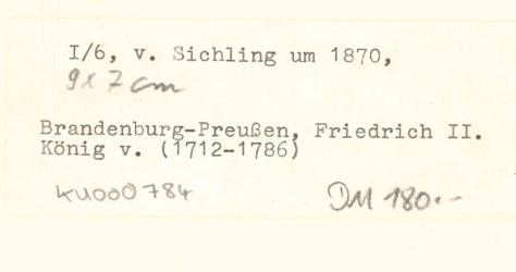 KU000784; Friedrich II. König von Preußen; Porträtgrafik