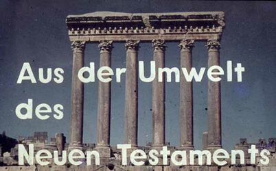 """Dia [Baalbek] 6 Säulen """"Aus d. Umwelt d. NT."""""""