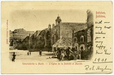 Postkarte Bethlehem. Geburtskirche u. Markt.