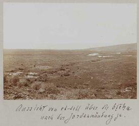 Fotoalbum Aussicht von et-tellüber die bteha [?] nach der Jordanmündung zu.