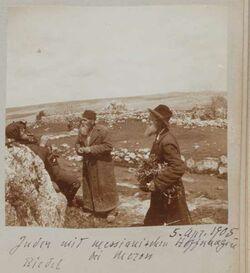 Album Gustaf Dalman, 1905 5. April 1905. Juden mit messianischen Hoffnungen bei Meron Riedel