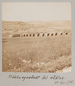 Fotoalbum Mühlenaquadukt bei nablus. 10. Apr. 1905.