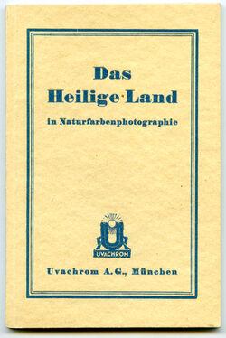Broschüre Das Heilige Land in Naturfarbenphotographie