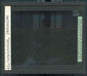 GDId00294; Glasplattendia; Israinteich, Jerusalem, Diakiste (GDId00311) mit 25 Glasplatten-Farbdiapositiven (GDId00286-00310)